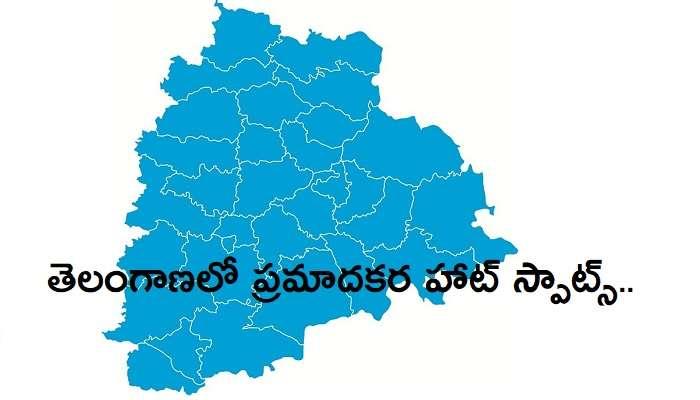 బీ అలర్ట్: తెలంగాణలో Red Zones, HotSpots ఇవే..